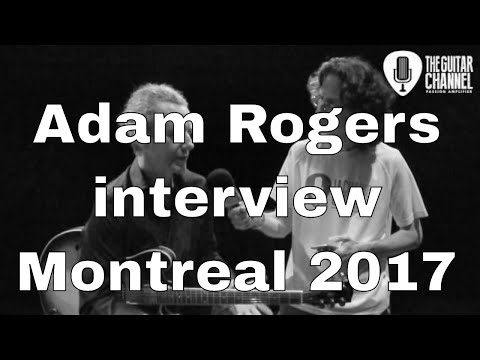 Adam Rogers interview - 2017 Montreal Jazz festival