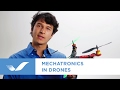 How Drones Use Mechatronics Engineering | Simplexity Product Development