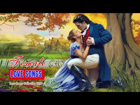 Female Love Songs - Nonstop Love Songs Collection - Greatest Love Songs