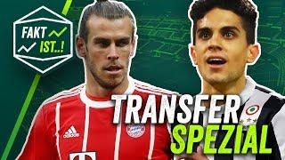 Fakt ist: Bale, Bartra, Kempf, de Ligt - Transfer Spezial Winterpause 17/18