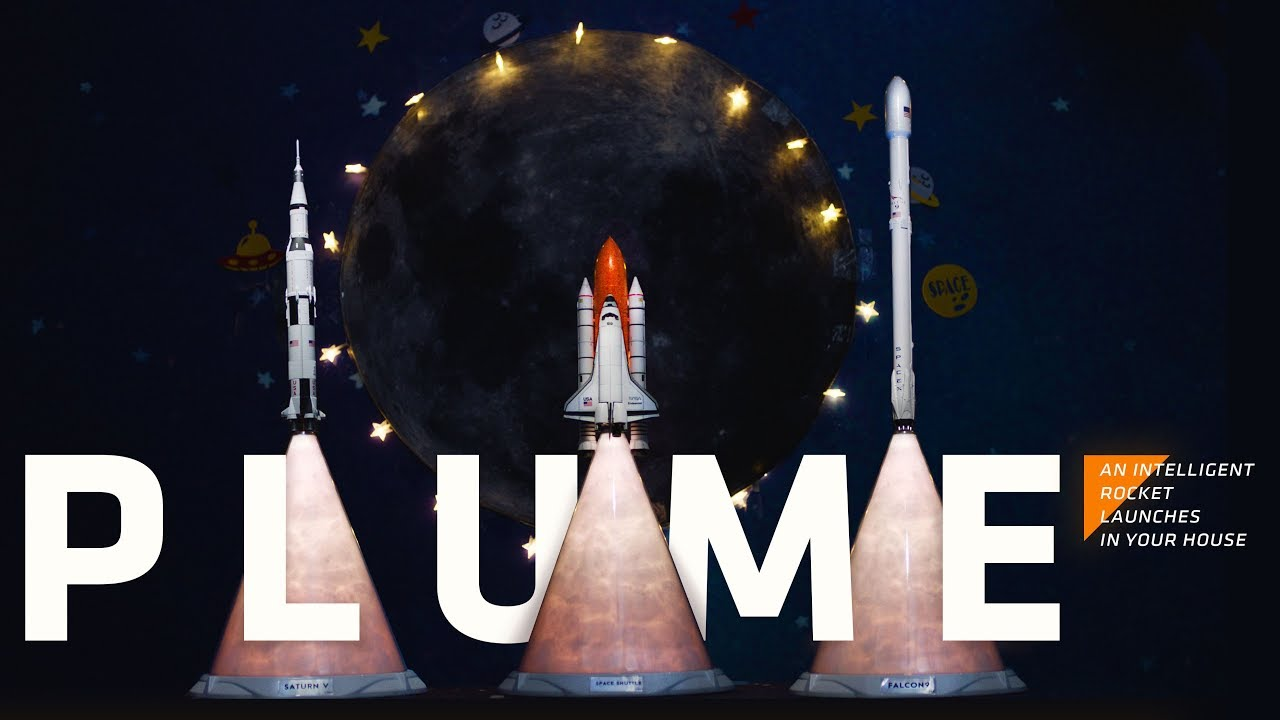 PLUME   An intelligent rocket launches in your house