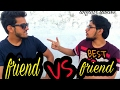 Friend vs best friend comedy funny angaar talkies mp3