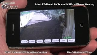 iPhone Security Cameras - Alnet PC Based DVRs and NVRs