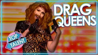 Top Drag Queens Around The World on X Factor, Idols & Got Talent | Top Talent