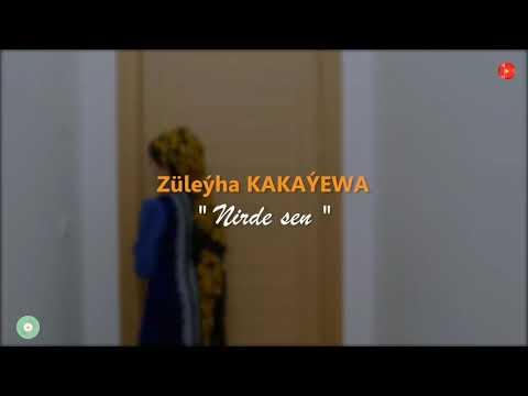 Zuleyha Kakayewa - Nirde Sen // 2021
