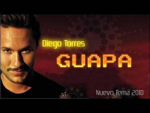 Diego Torres - Guapa [Exclusivo]  [Nuevo Tema 2010]....