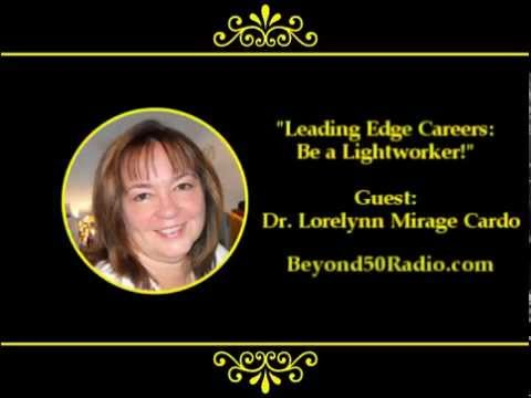 Leading Edge Careers: Be a Lightworker!