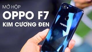 Mở hộp OPPO F7 phiên bản kim cương đen cực hiếm - cực độc !