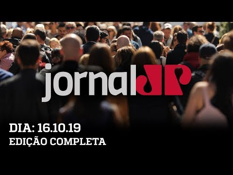 Jornal Jovem Pan - 16/10/19