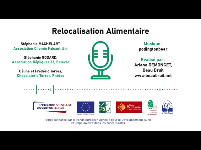 🍖🥕 Relocalisation Alimentaire dans les Pyrénées catalanes - PODCAST