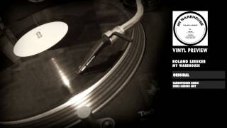 Roland Leesker - My Warehouse (Vinyl Preview)