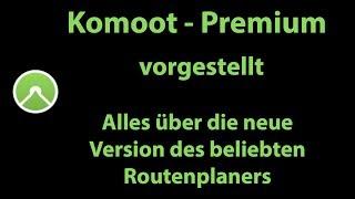 Komoot | Premium | Vorgestellt | Alle neuen Features im Überblick