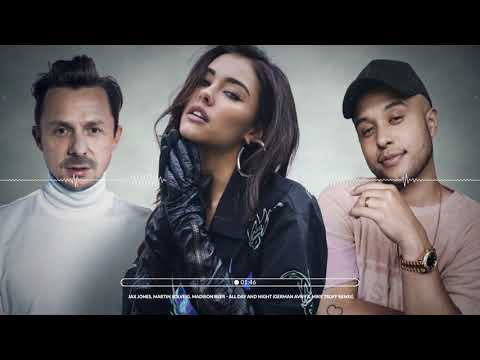Jax Jones, Martin Solveig, Madison Beer - All Day And Night (German Avny & Mike Tsoff Remix)