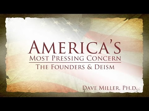 The Founders and Deism | America