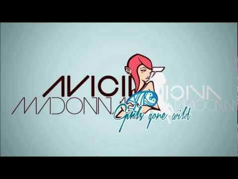 Madonna - Girls Gone Wild (Avicii Remix) + Download Link