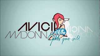 Madonna - Girls Gone Wild (Avicii Remix) + Download Link