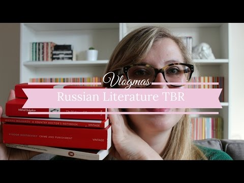 Vlogmas Day 5: Russian Literature TBR