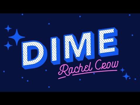 Rachel Crow - Dime (Lyric Video)