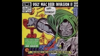 Ugly Mac Beer Invasion 2: Happy... Doomsday ! (Unofficial MF DOOM Mixtape)