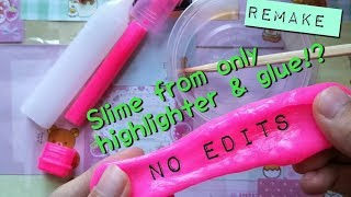 connectYoutube - Make slime with only HIGHLIGHTER & GLUE!!!!! [Remake!]