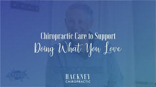 Chiropractic Care to Support Doing What you Love | Hackney Chiropractic | Edmond, OK