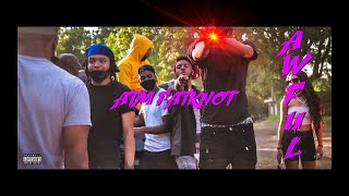 ATM FatKnot - Awful (Official Video) Shot By. @CaseFilmz Productions