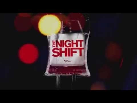 The Night Shift Opening