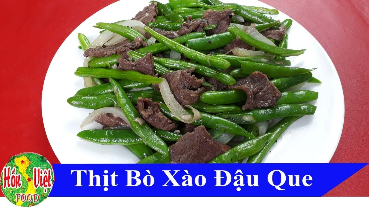 ✅ Bí Quyết Nấu Nhanh Món THỊT BÒ XÀO ĐẬU QUE Ngon Đủ Chất | Hồn Việt Food