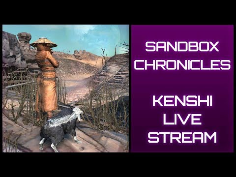 SANDBOX CHRONICLES📦 - Kenshi in  (Open World Survival Squad-Based RPG) -Year Old Save Import