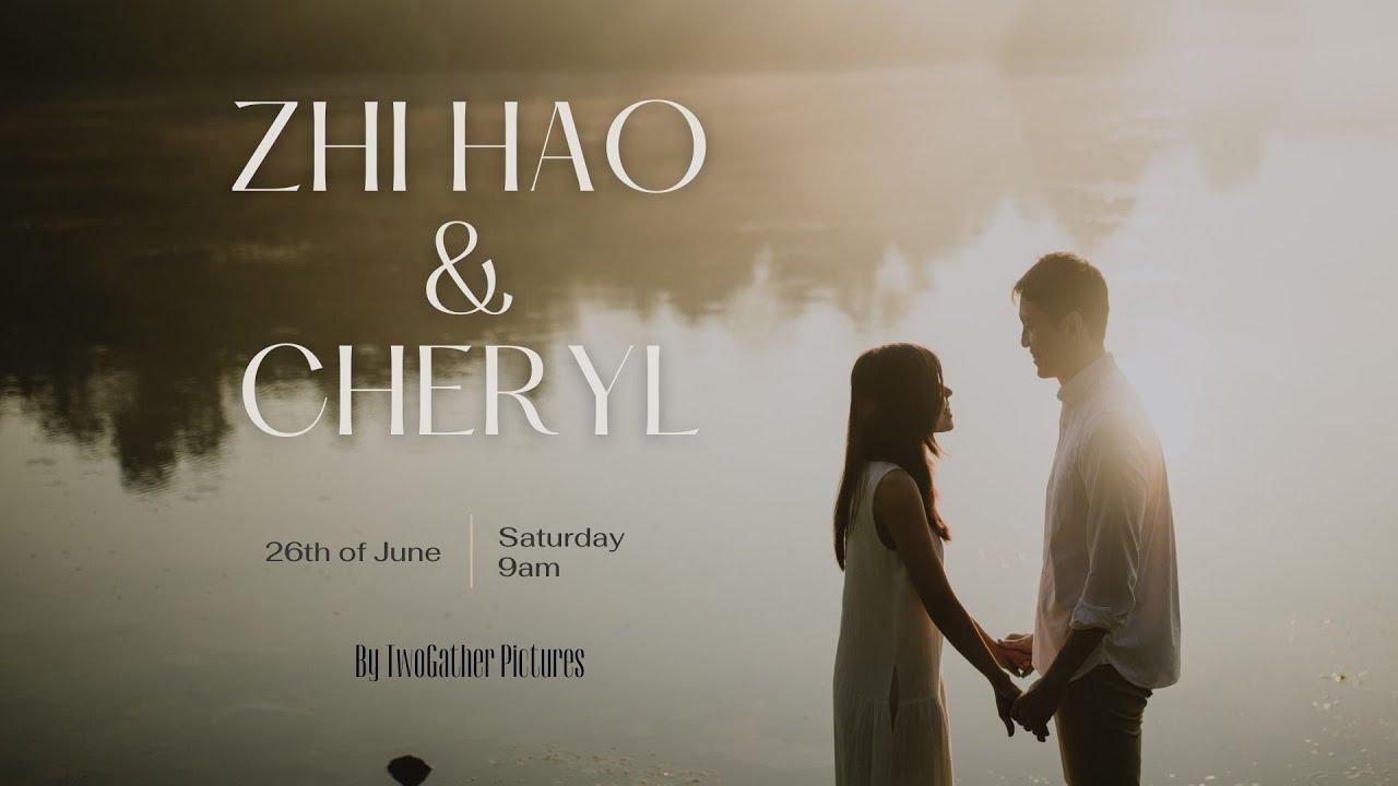 Wedding of Zhi Hao & Cheryl