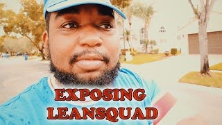 EXPOSING LEANSQUAD!!! (THE TRЏTH ABOUT EVERYTHING)