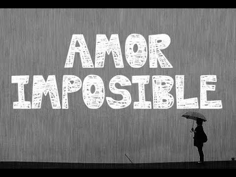 Frases sobre un amor imposible