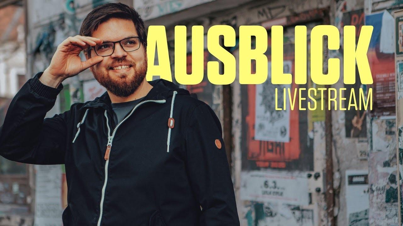Videothumbnail Ausquetschen, Austauschen, Auspacken, Ausblicken – Livestream #6