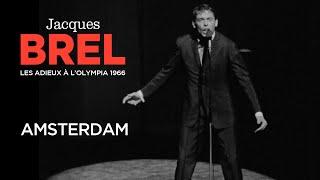 Jacques Brel - Amsterdam (Live officiel Les Adieux à l'Olympia 1966)