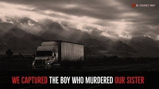 ''We Captured the Boy who Murdered our Sister''   EXCLUSIVE STORY FROM DR. CREEPEN'S VAULT