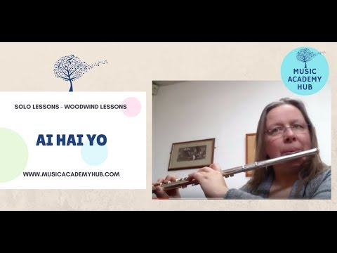 Ai Hai Yo. A Chinese Folk Song on Flute