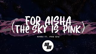 MEMBA - For Aisha (Featured in