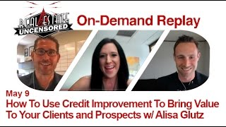 Real Estate Agent Marketing: How To Use Credit Improvement To Bring Value To Your Clients