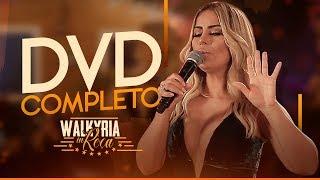 Walkyria Santos - DVD Completo - Vídeo Oficial