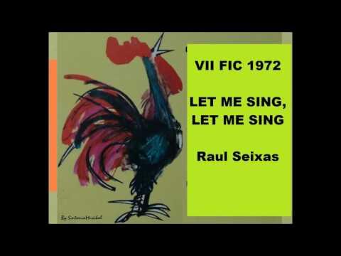 LET ME SING, LET ME SING -  Raul Seixas  -  VII Festival Internacional da Canção 1972