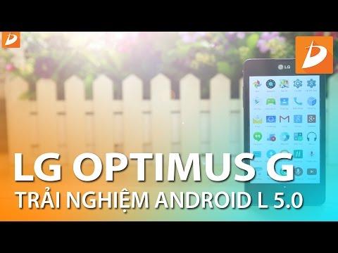 LG optimus G - Trải nghiệm Android 5.0.2