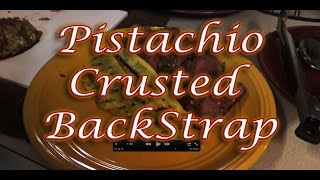 Pistachio Crusted Backstrap With Cabernet Reduction: Tasty Tuesday 15