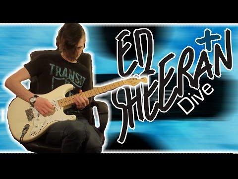 Ed Sheeran - Dive (Guitar & Bass Cover w/ Tabs)