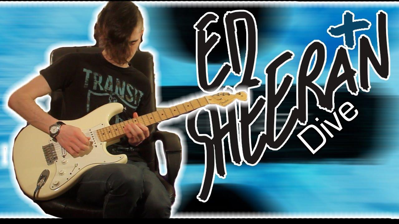 Ed sheeran dive guitar bass cover w tabs youtube - Ed sheeran dive chords ...