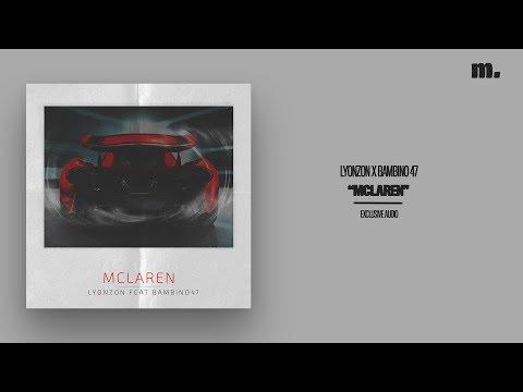 Youtube: LYONZON x BAMBINO 47 – MCLAREN (Exclusivité Murmure – Audio Officiel)