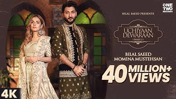 Uchiyaan Dewaraan (Baari 2) Bilal Saeed & Momina Mustehsan   Rahim Pardesi   Music Video 2020