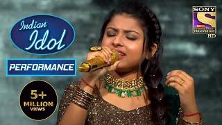 Arunita के Performance ने किया सबको Impress I Indian Idol Season 12