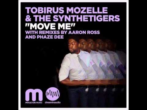 TOBIRUS MOZELLE & THE SYNTHETIGERS - Move Me (Phaze Dee Vocal Mix) [Moulton Music]