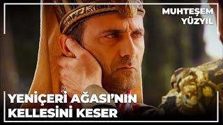 Sultan Süleyman Yeniçeri Ağasının Kellesini Keser - Muhteşem Yüzyıl 20.Bölüm