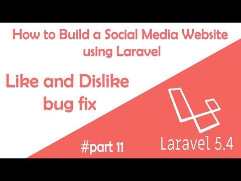 Like and Dislike bug fix - How to build a Social Media